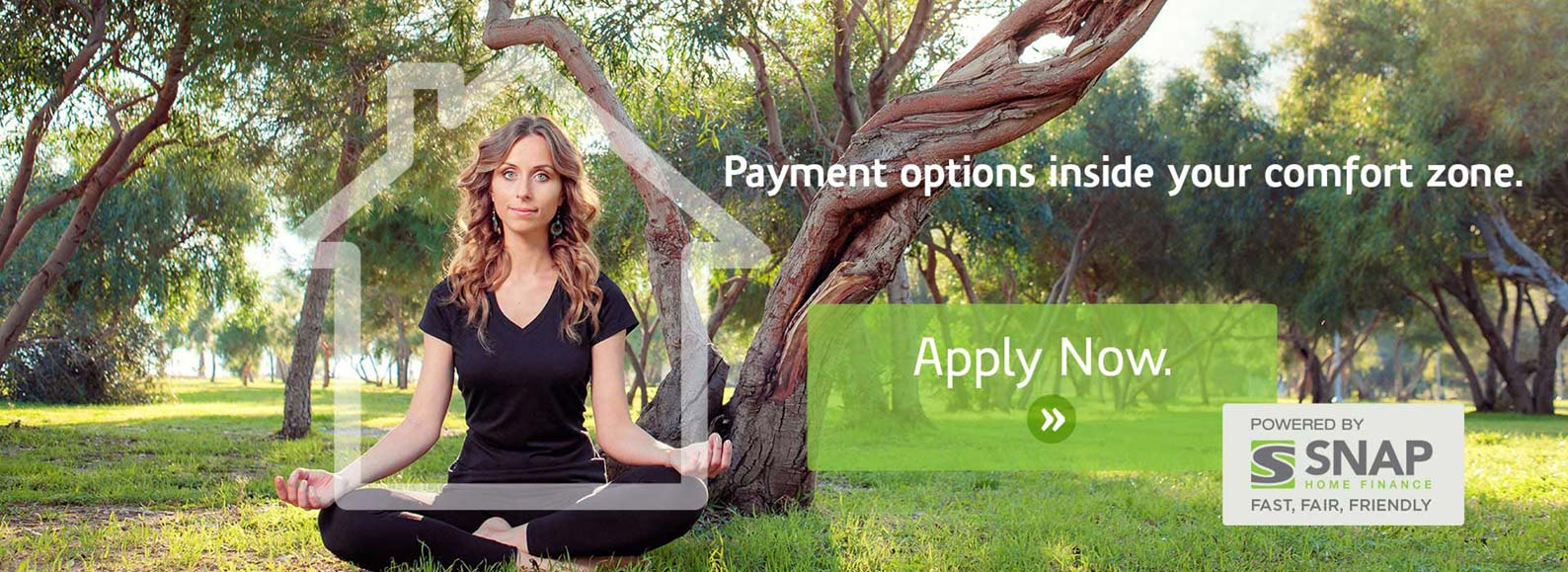 a banner for Snap home financing featuring a woman sitting in a park. Payment options inside your comfort zone. Apply now.